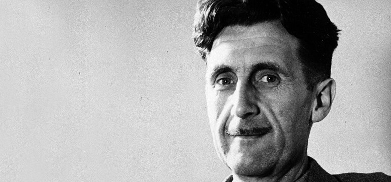 George Orwell Quotes George Orwell Quotes 1984 George Orwell Quotes about Books George Orwell Quotes on Communism George Orwell Quotes on Freedom of Speech George Orwell Quotes Screens George Orwell Quotes about Language George Orwell Quotes on Writing George Orwell Quotes on Journalism George Orwell Quotes on Free Speech George Orwell Quotes The Further a Society George Orwell Quotes on Patriotism George Orwell Quotes on Nationalism George Orwell Quotes on Control George Orwell Quotes on Technology George Orwell Quotes on Loyalty George Orwell Quotes on Love George Orwell Quotes on Totalitarianism George Orwell Quotes on Power George Orwell Quotes about Guns George Orwell Quotes Liberty George Orwell Quotes Telling the Truth George Orwell Quotes History George Orwell Quotes on War George Orwell Quotes Media 120+【George Orwell Quotes】- Novelist & Journalist We Have The Unique Quotes by George Orwell. These Amazing Collection of Journalism And Liberty Yet Writing Quotations Are About War, Media, History, Liberty, Guns, Power, Totalitarianism, Love, Loyalty, Technology, Control, Nationalism, Patriotism, Free Speech, Language, Screens, Books, Communism, 1984 And so on.